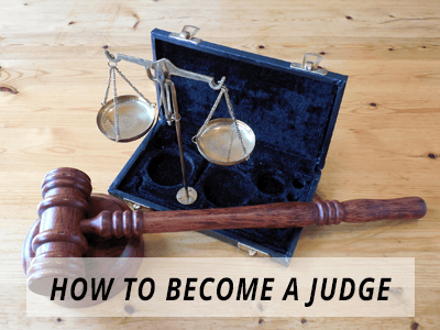 How to Become A Judge