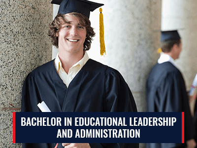 Bachelor in Educational Leadership and Administration