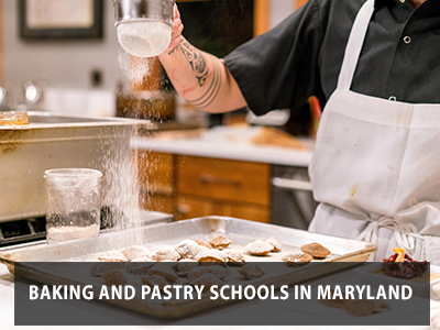 Baking and Pastry Schools in Maryland