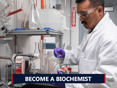 How to become a Biochemist
