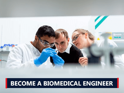 How to Become a Biomedical Engineer