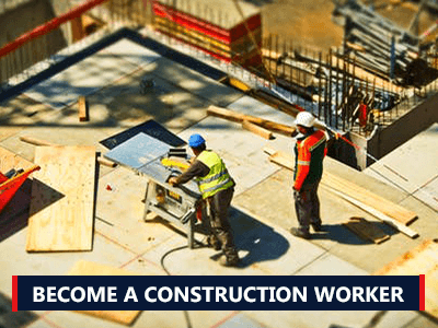 How to Become a Construction Worker