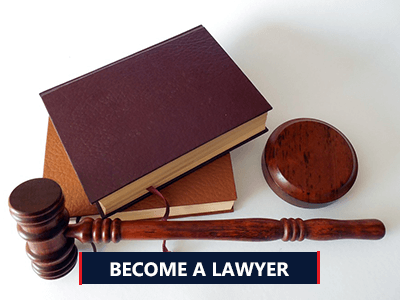 Steps to Become a Lawyer