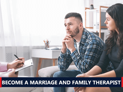 How to Become a Marriage and Family Therapist
