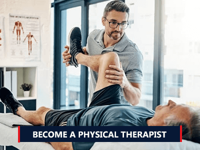 Steps to Become a Physical Therapist