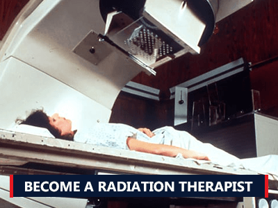 How to Become a Radiation Therapist