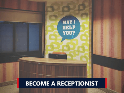 How to Become a Receptionist