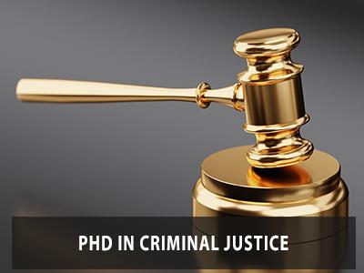 PhD in Criminal Justice