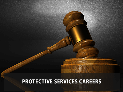 Protective Services Careers