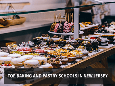 Top Baking and Pastry Schools in New Jersey