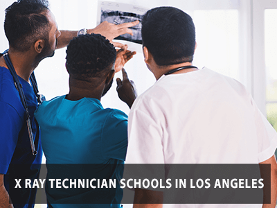 X Ray Technician Schools in Los Angeles